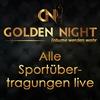 Sport live - drinnen und (im Sommer auch) draußen genießen!   im Golden Night