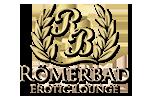 Römerbad Erotic Lounge - Baden wie die Römer, genießen wie der Kaiser
