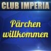 Pärchen willkommen  im Club Imperia