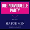 Die individuelle Party im WELLCUM  im Wellcum