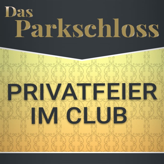 Privatfeier im Club