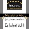 Newsletter: Abonnieren lohnt sich!  im Funpalast