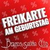 Am Geburtstag in den Club im Bernds Saunaclub