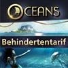 Behindertentarif im Oceans