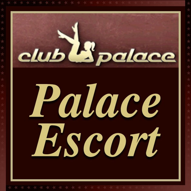 Palace Escort