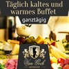 Warmes und kaltes Buffet - ganztags!