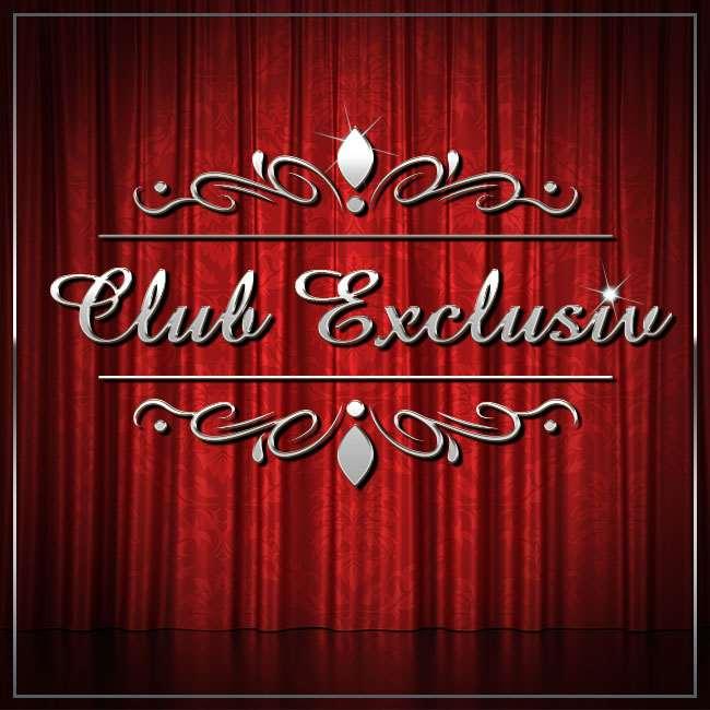 Club Exclusiv - renforcement recherché!