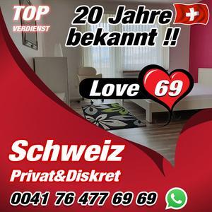 Love 69 - Sehr bekannte Adresse in der Schweiz sucht Dich!