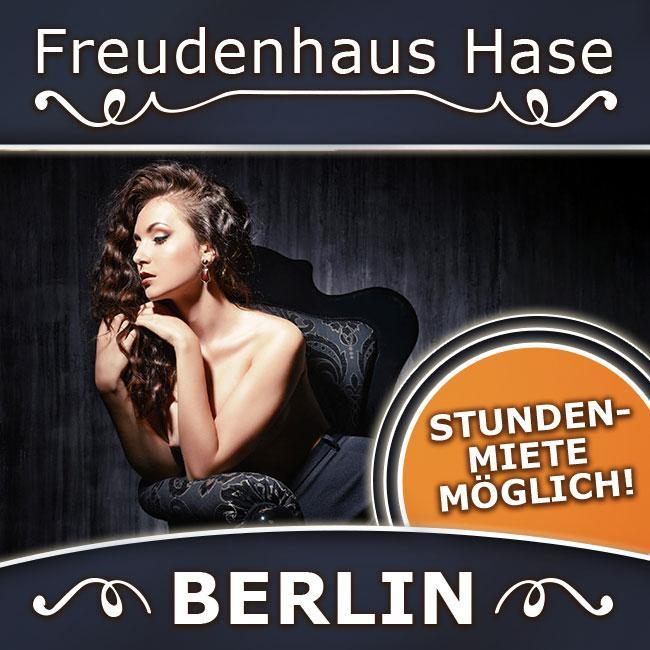 Berlin is calling - Freudenhaus Hase - sichere Dir jetzt Deinen Platz!