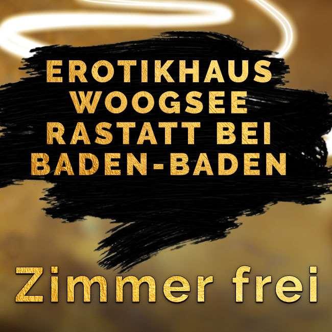 Erotikhaus Woogsee Rastatt
