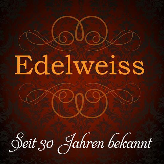EDELWEISS - hat noch freie Termine!