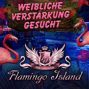 FKK Flamingo Island - 3 Tage freien Eintritt für Damen mit Prostitutionsausweis!
