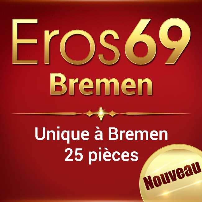 Eros 69 - La nouvelle adresse à Brême