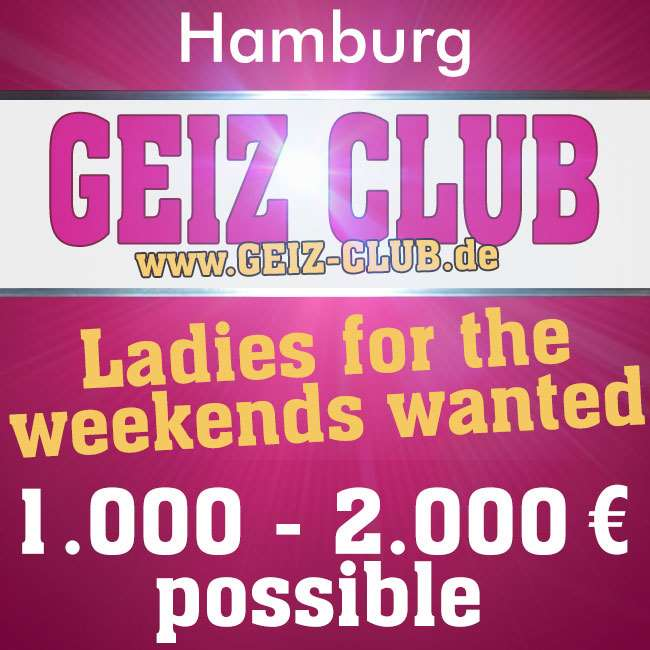 Hey Girls (18+) watch out! 1.000 - 2.000 € are possible at the weekend !!!