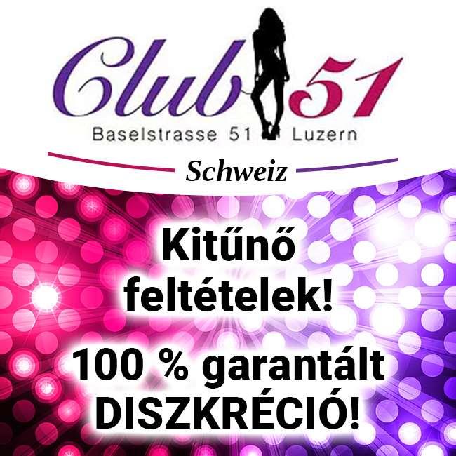 Club 51, Lucerne - toborzásra van szükség!