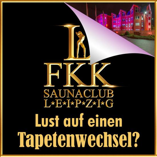 FKK Leipzig - wir setzen neue Maßstäbe!